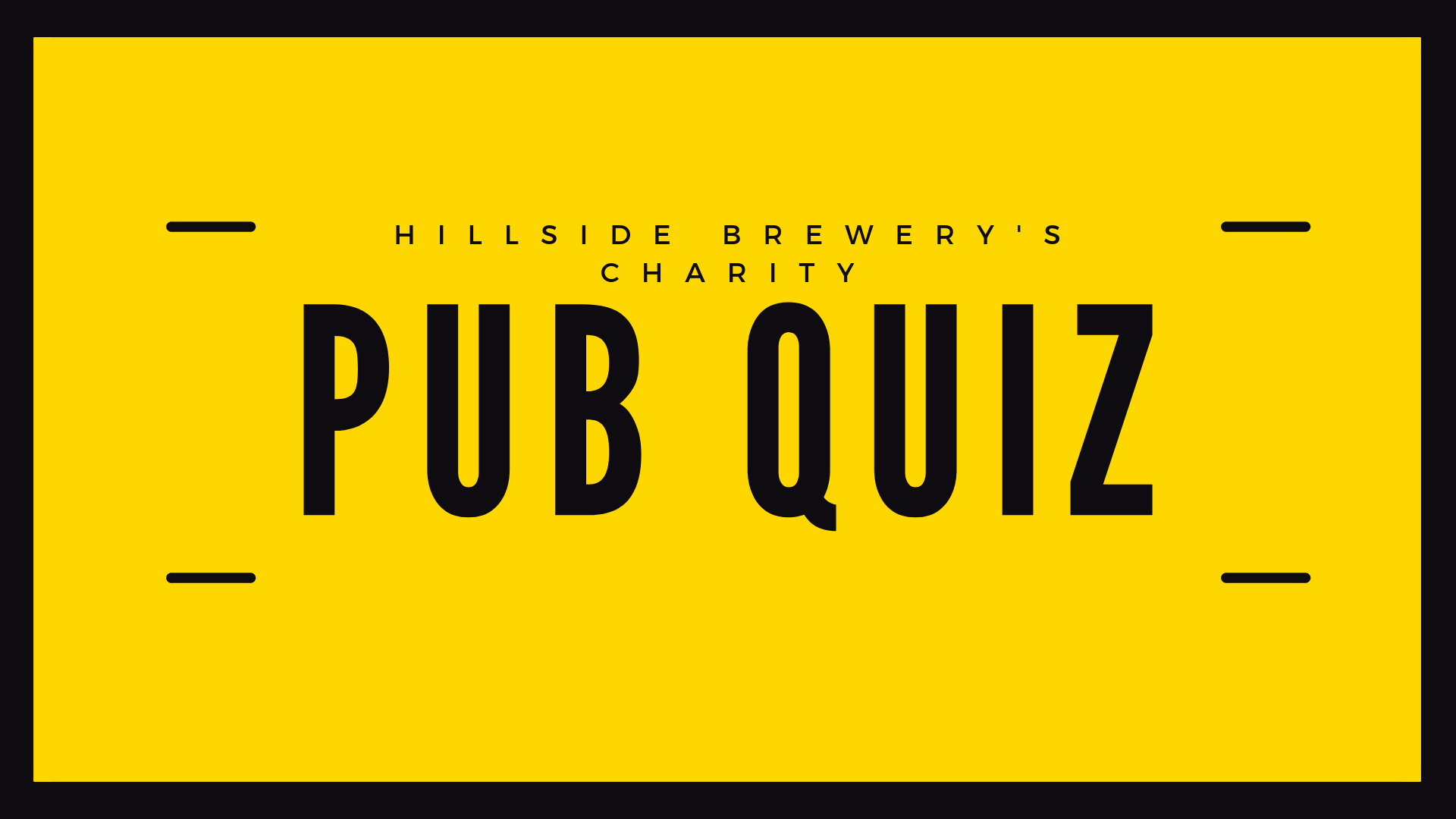Charity Pub Quiz night at our Hillside Brewery tap night.