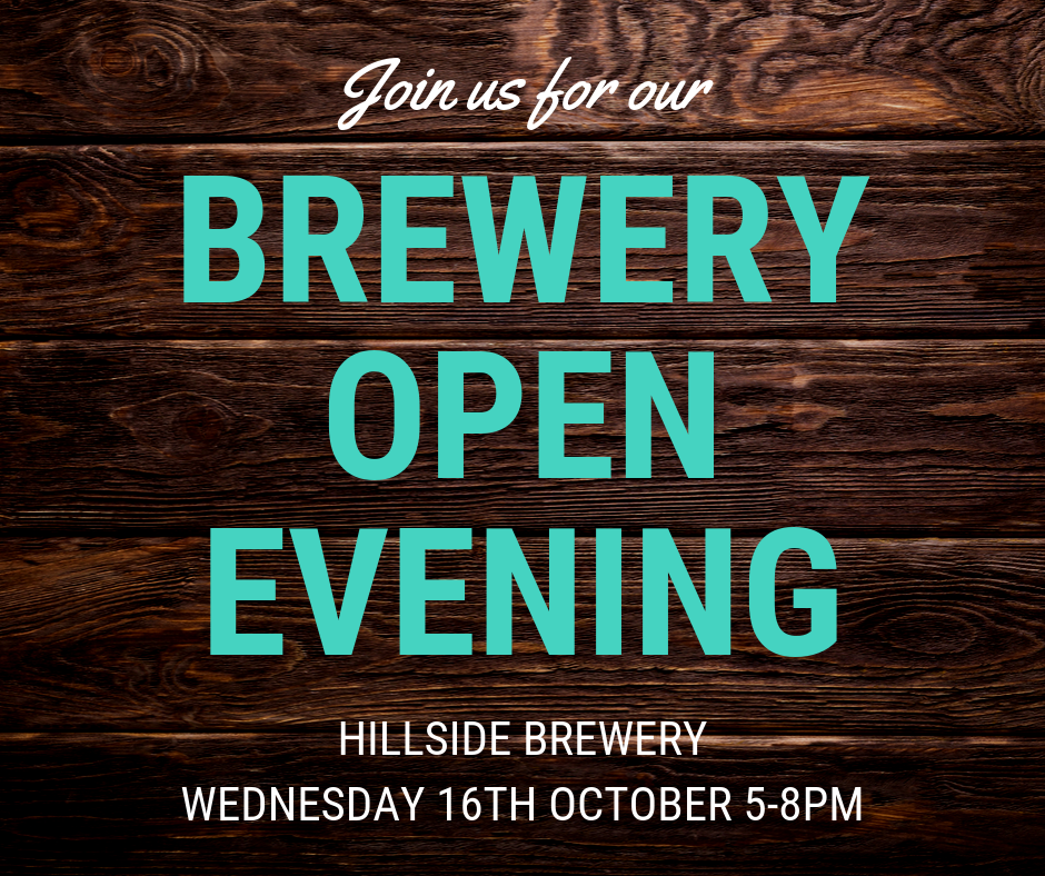 Join us for our Hillside Brewery Open Evening